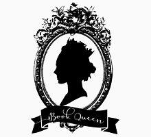 Book Queen (B&W) Unisex T-Shirt