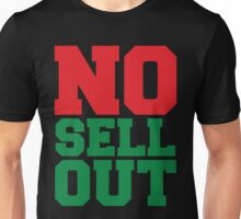 NO SELL OUT Unisex T-Shirt