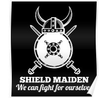 Shield Maiden - We can fight for ourselves Poster