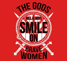 The gods will always smile on brave women Women's Fitted Scoop T-Shirt