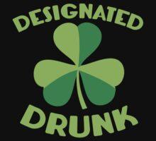 DESIGNATED drunk with Irish shamrock Baby Tee