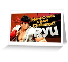 Here Comes A New Challenger! Ryu! Greeting Card