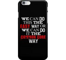 Common Core Humor iPhone Case/Skin