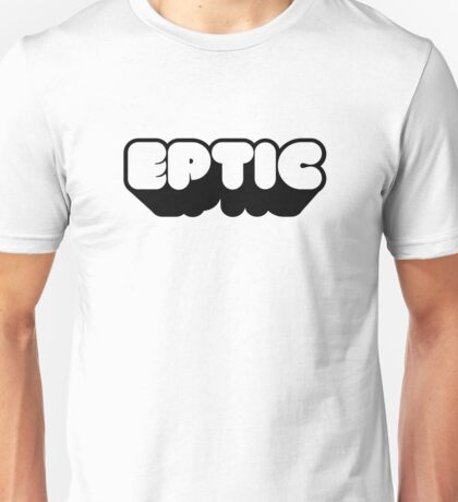 EPTIC Unisex T-Shirt