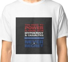 House of Cards - Chapter 22 Classic T-Shirt