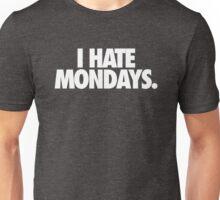 I HATE MONDAYS.  - Alternate Unisex T-Shirt