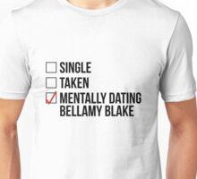 MENTALLY DATING BELLAMY BLAKE Unisex T-Shirt