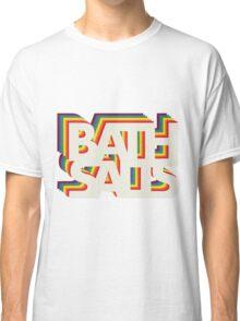 Bath Salts Classic T-Shirt