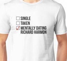 MENTALLY DATING RICHARD HARMON Unisex T-Shirt