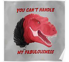 Fabulous Trex is fabulous Poster
