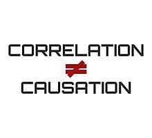 Correlation Causation Photographic Print
