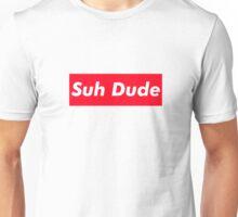 SUH DUDE SUPREME Unisex T-Shirt