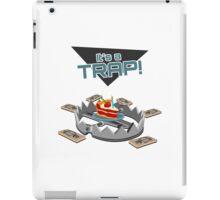 It's a TRAP! iPad Case/Skin