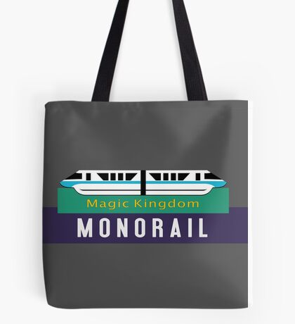 Monorail Magic Kingdom Sign Tote Bag