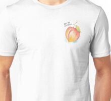 You're My Peach Unisex T-Shirt