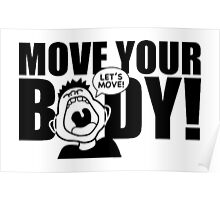 Move Your Body Poster