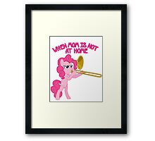 Pinkie Pie - When Mom's Not At Home Framed Print