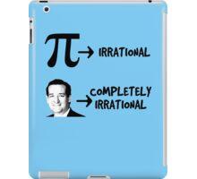 Pi Day Anti Ted Cruz  iPad Case/Skin