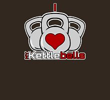 I Love Kettlebells Unisex T-Shirt