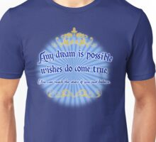 Any Dream is Possible Unisex T-Shirt