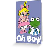 Muppet Babies - Kermit & Miss Piggy - Oh Boy - White Font Greeting Card