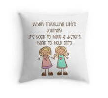 When Travelling Life's Journey... Throw Pillow