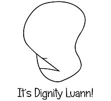It's Dignity Luann Photographic Print