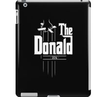 The Donald | Trump Shirt | Funny Political Design iPad Case/Skin