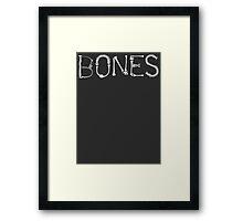 Bones Typography T Shirt Framed Print