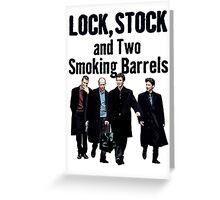 Lock, Stock and Two Smoking Barrels Greeting Card