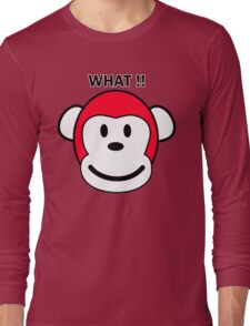 WHAT ?? Long Sleeve T-Shirt