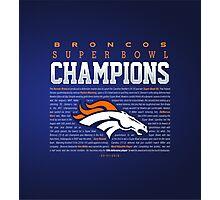 Broncos champions SUMMARY 2 Photographic Print
