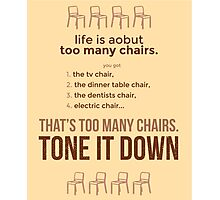 tweets by @dril - Chairs Photographic Print