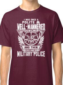 Military Police Funny Men's Tshirt Classic T-Shirt