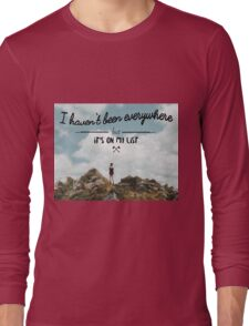 I haven't been everywhere landscape photography typography Long Sleeve T-Shirt