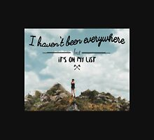 I haven't been everywhere landscape photography typography T-Shirt