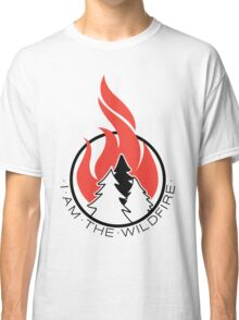 I am the Wildfire Classic T-Shirt