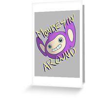 Monkeyin' Around Greeting Card