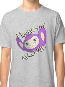 Monkeyin' Around Classic T-Shirt