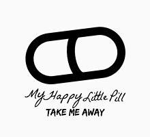 Happy little pill lyric Unisex T-Shirt