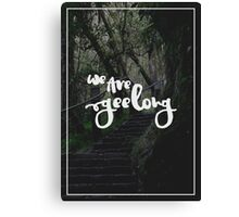 We Are Geelong Canvas Print