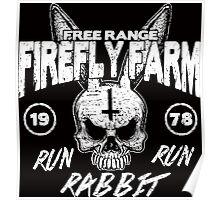 Firefly Farms run rabbit run Poster