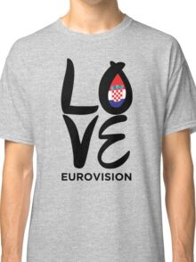 LOVE Eurovision [Croatia] Classic T-Shirt