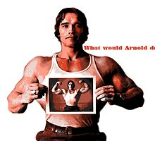 What would Arnold do? by sarahbstorey