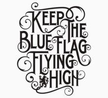 Chelsea - Keep The Blue Flag Flying High Kids Tee