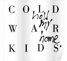 COLD WAR KIDS Poster