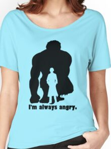 I'm Always Angry Women's Relaxed Fit T-Shirt