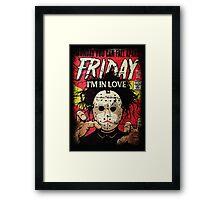 FRIDAY I'M IN LOVE Framed Print