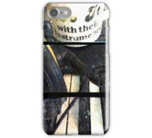 Musicians Do It With Their Instruments  iPhone Case/Skin