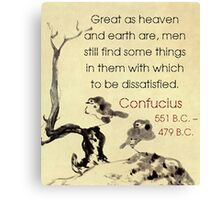 Great As Heaven And Earth Are - Confucius Canvas Print